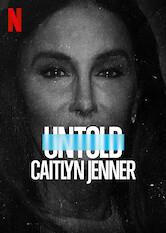 Search netflix Untold: Caitlyn Jenner