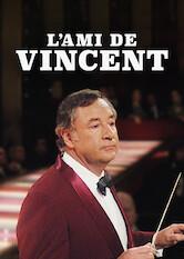 Search netflix A Friend of Vincent