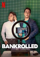 Search netflix Bankrolled