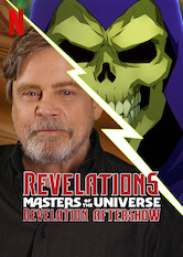 Search netflix Revelations: The Masters of the Universe: Revelation Aftershow